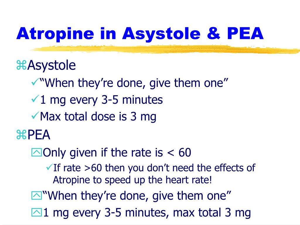 Atropine in Asystole & PEA