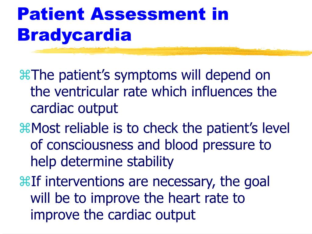 Patient Assessment in Bradycardia