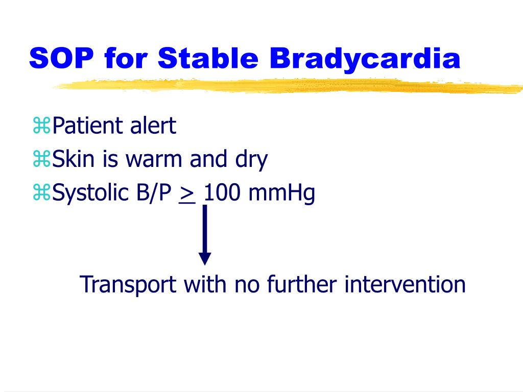SOP for Stable Bradycardia