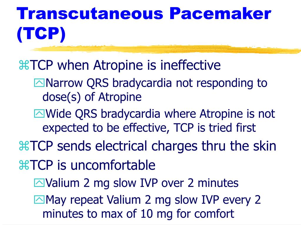 Transcutaneous Pacemaker (TCP)