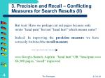 3 precision and recall conflicting measures for search results ii