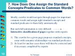 7 how does one assign the standard concepts predicates to common words