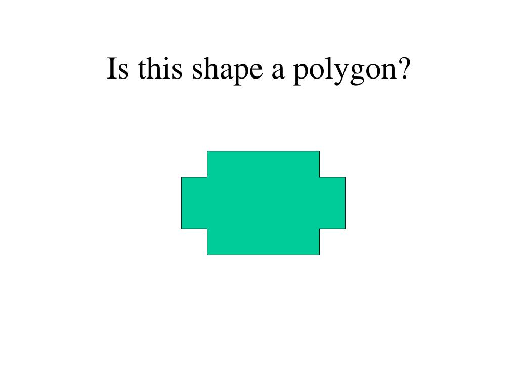Is this shape a polygon?