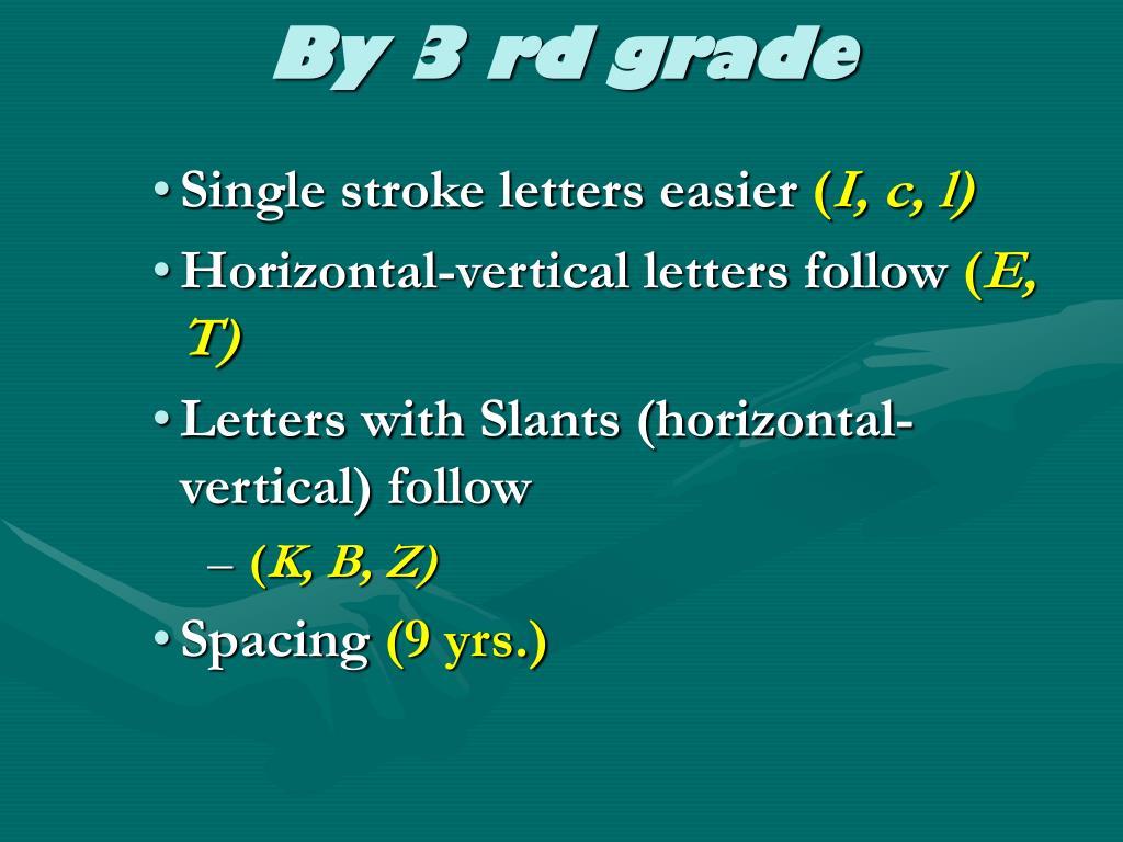 By 3 rd grade