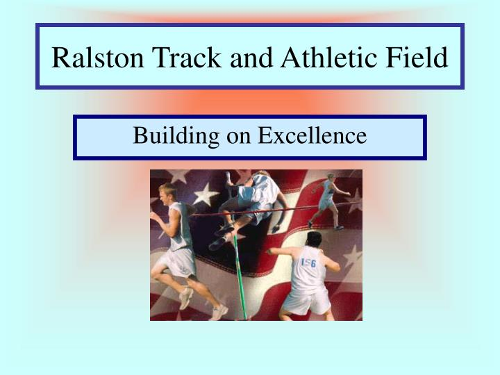 Ralston track and athletic field