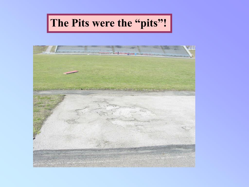"""The Pits were the """"pits""""!"""