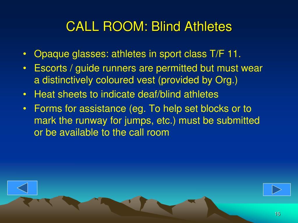 CALL ROOM: Blind Athletes
