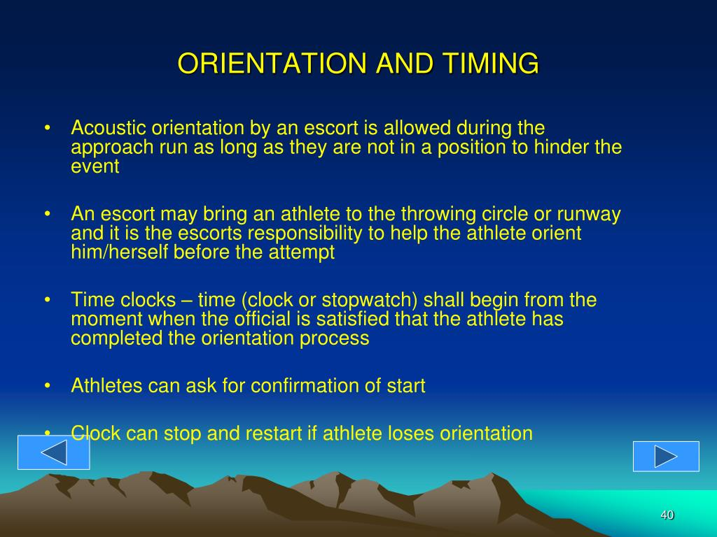 ORIENTATION AND TIMING