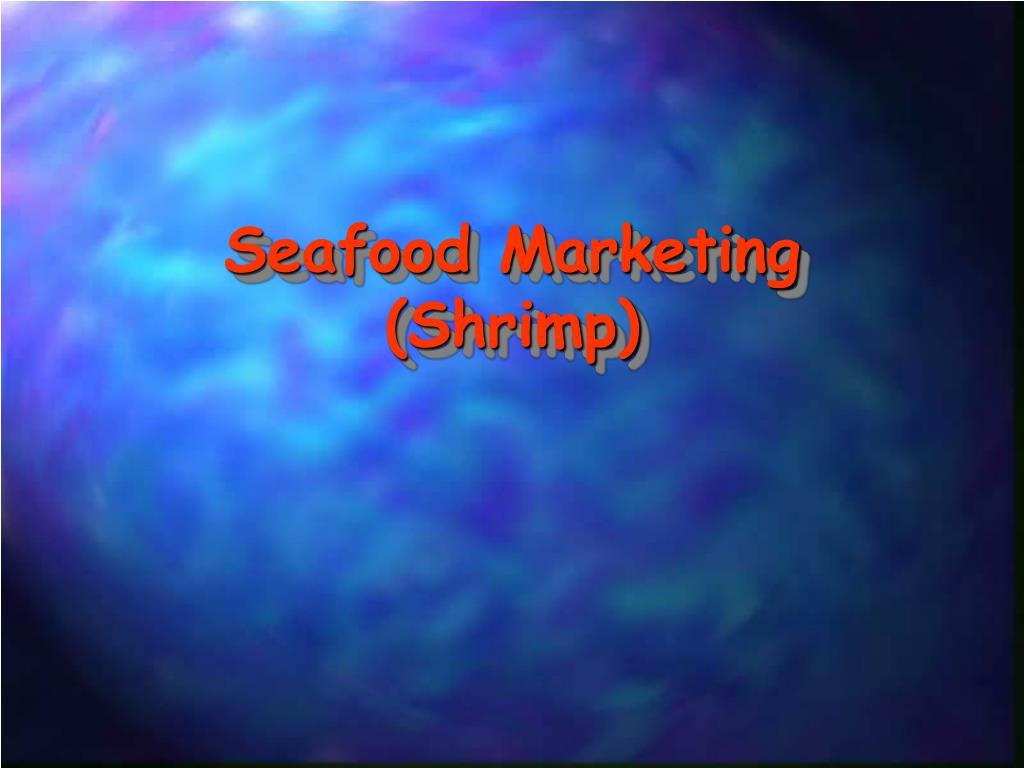 Seafood Marketing (Shrimp)