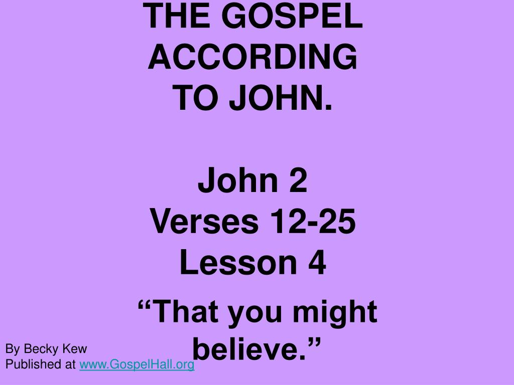 THE GOSPEL ACCORDING
