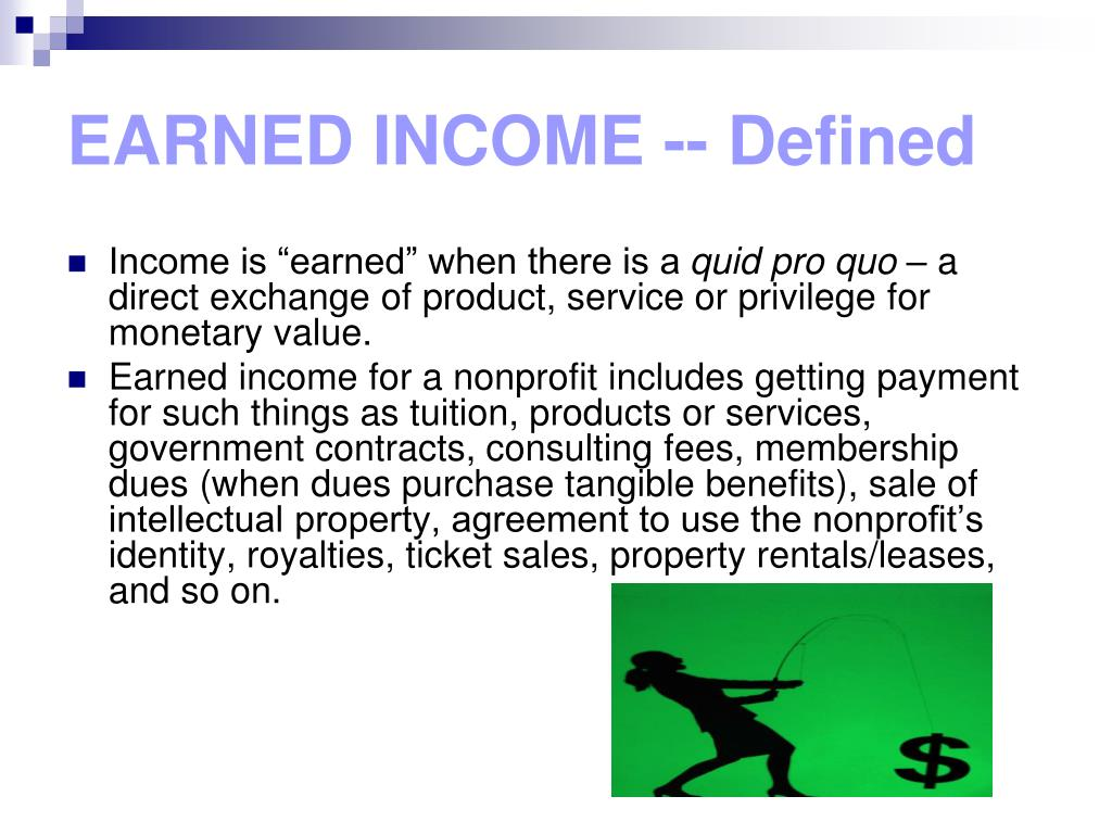 EARNED INCOME -- Defined