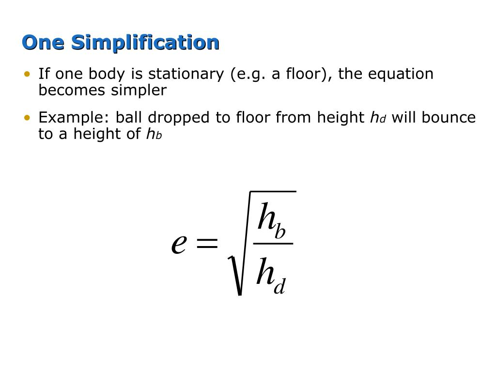 One Simplification