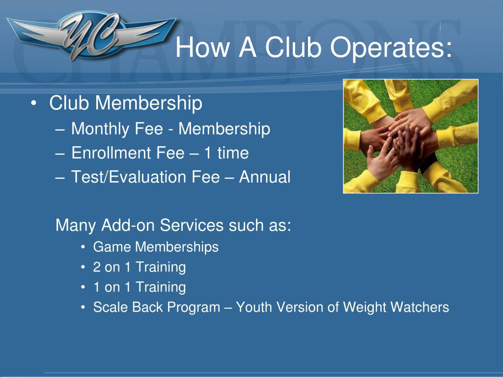 How A Club Operates: