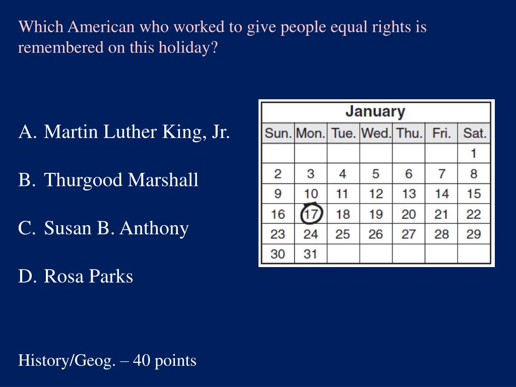 Which American who worked to give people equal rights is remembered on this holiday?