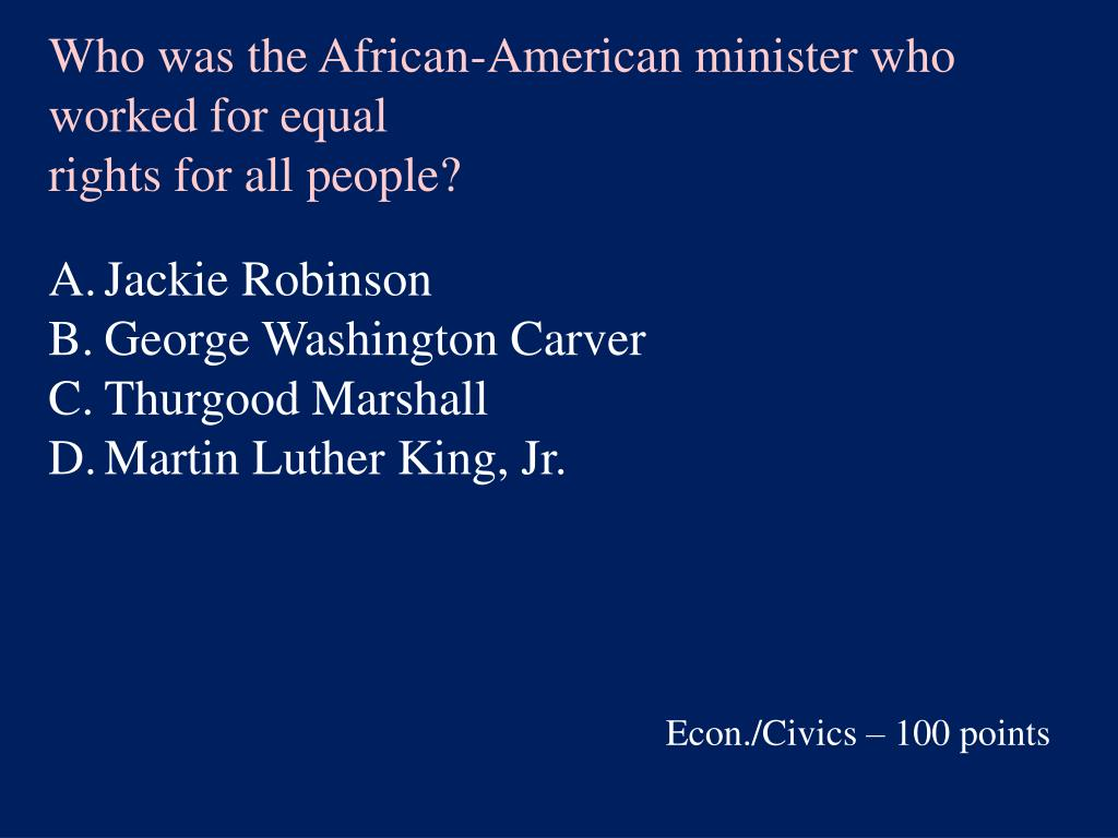 Who was the African-American minister who worked for equal