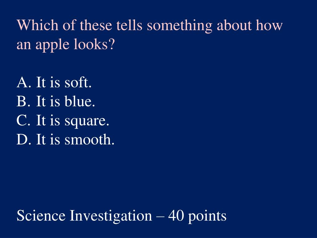 Which of these tells something about how an apple looks?