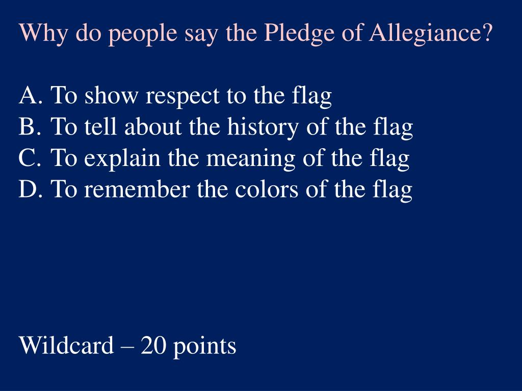 Why do people say the Pledge of Allegiance?