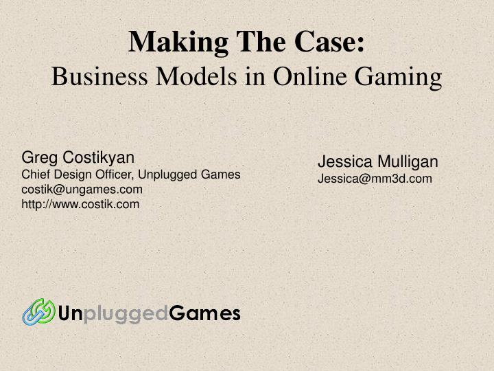 Making the case business models in online gaming
