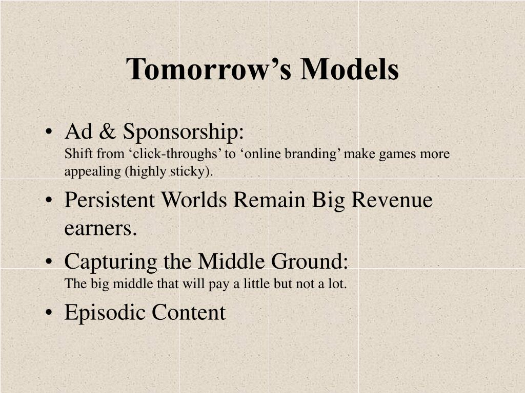 Tomorrow's Models