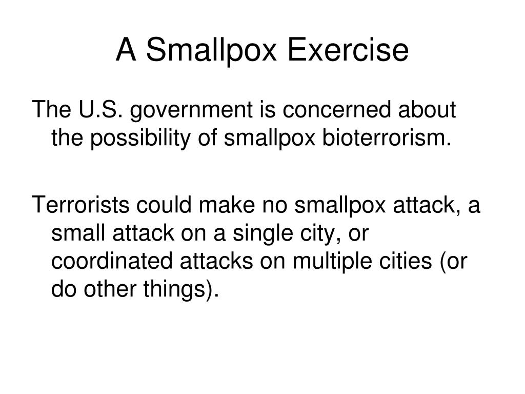 A Smallpox Exercise