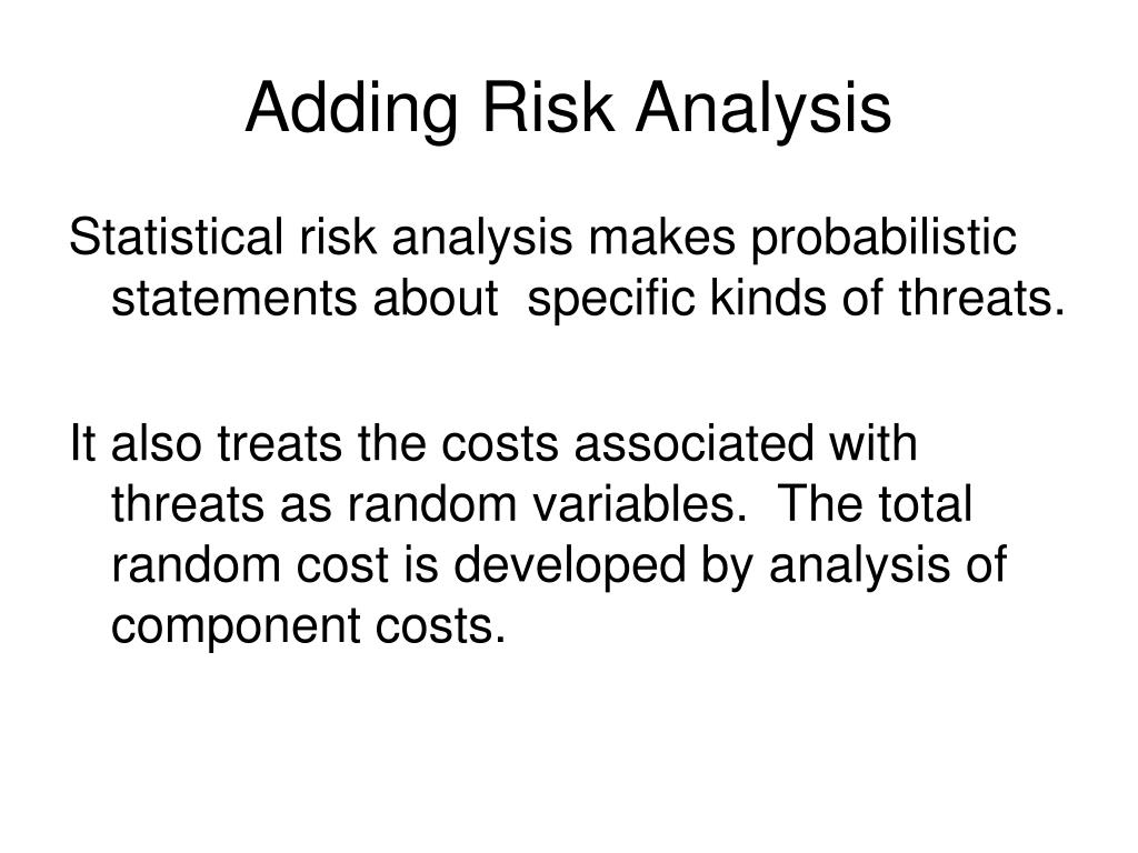 Adding Risk Analysis