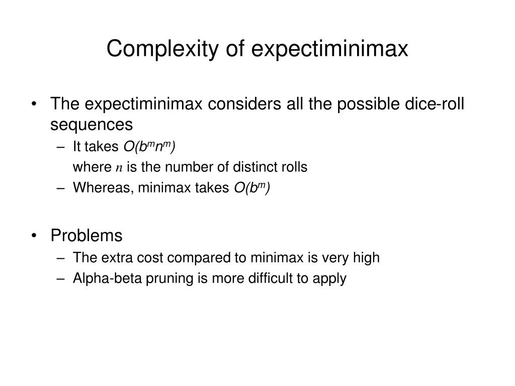 Complexity of expectiminimax