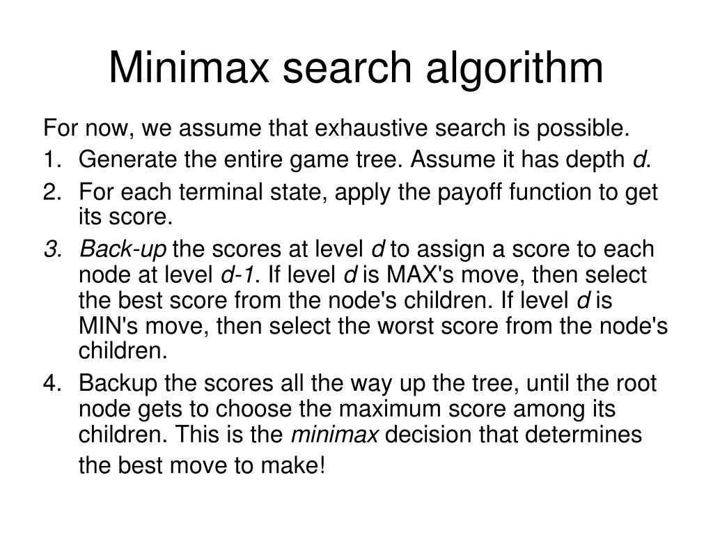 Minimax search algorithm