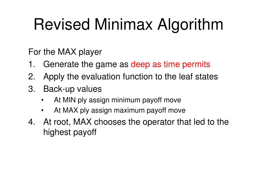 Revised Minimax Algorithm