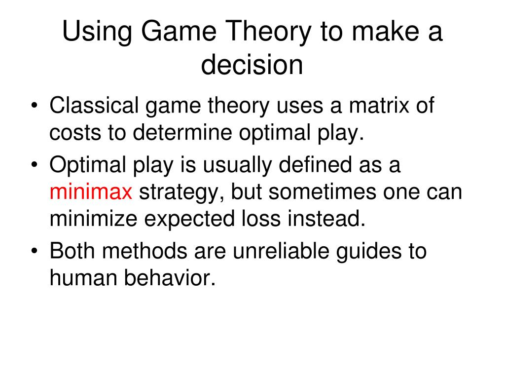 Using Game Theory to make a decision