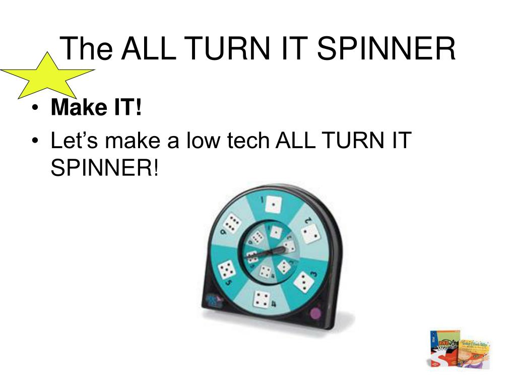 The ALL TURN IT SPINNER