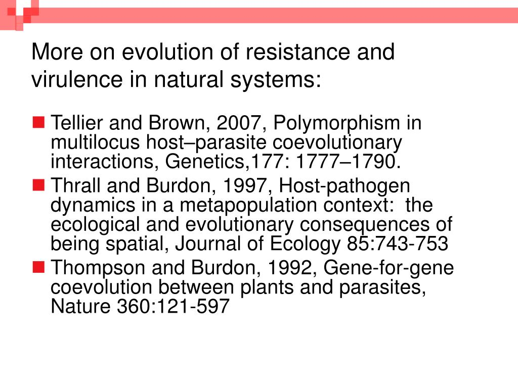 More on evolution of resistance and virulence in natural systems: