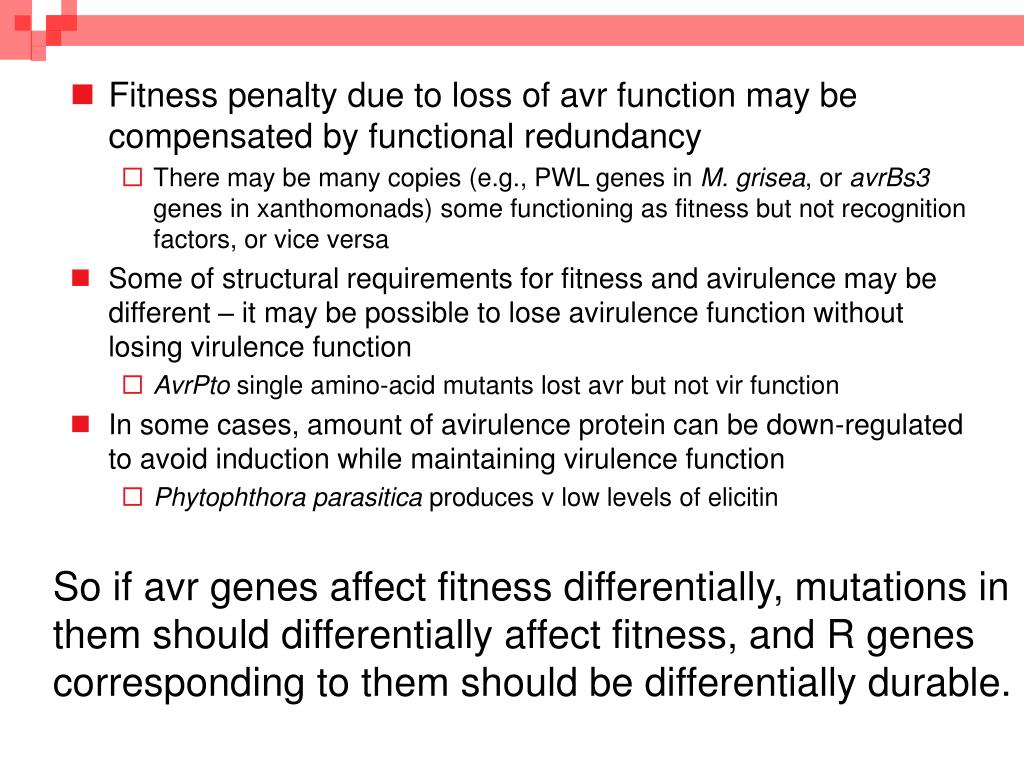 So if avr genes affect fitness differentially, mutations in them should differentially affect fitness, and R genes corresponding to them should be differentially durable.