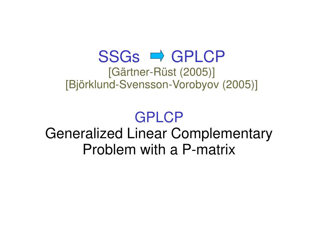 SSGs       GPLCP