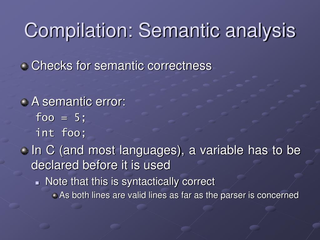 Compilation: Semantic analysis