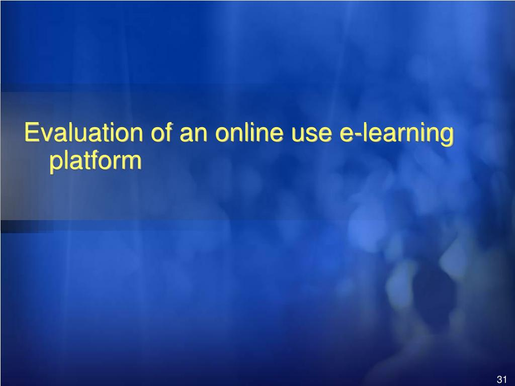 Evaluation of an online use e-learning platform