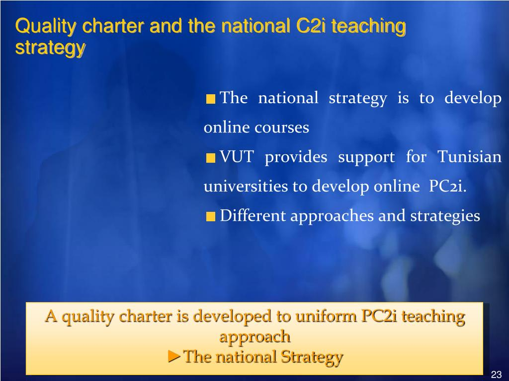 Quality charter and the national C2i teaching strategy