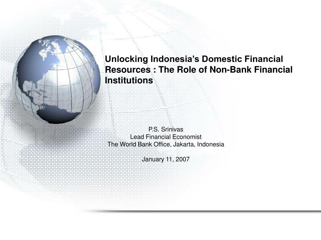 Unlocking Indonesia's Domestic Financial Resources : The Role of Non-Bank Financial Institutions