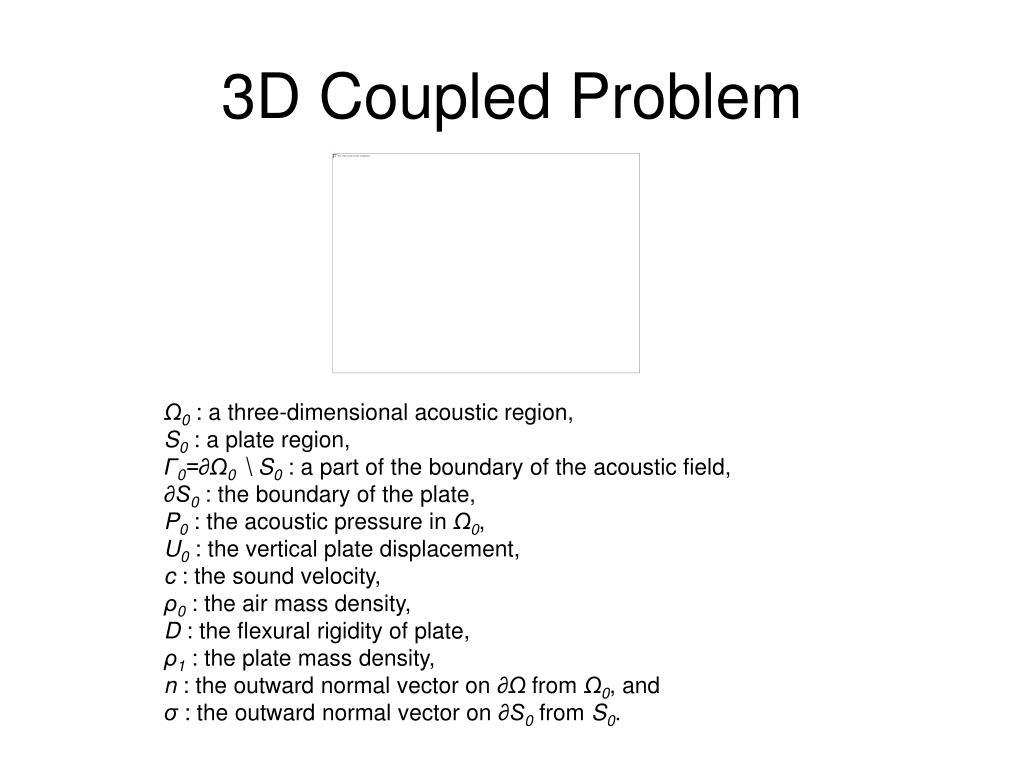 3D Coupled Problem