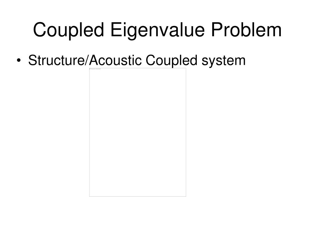 Coupled Eigenvalue Problem
