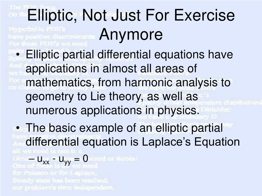Elliptic, Not Just For Exercise Anymore