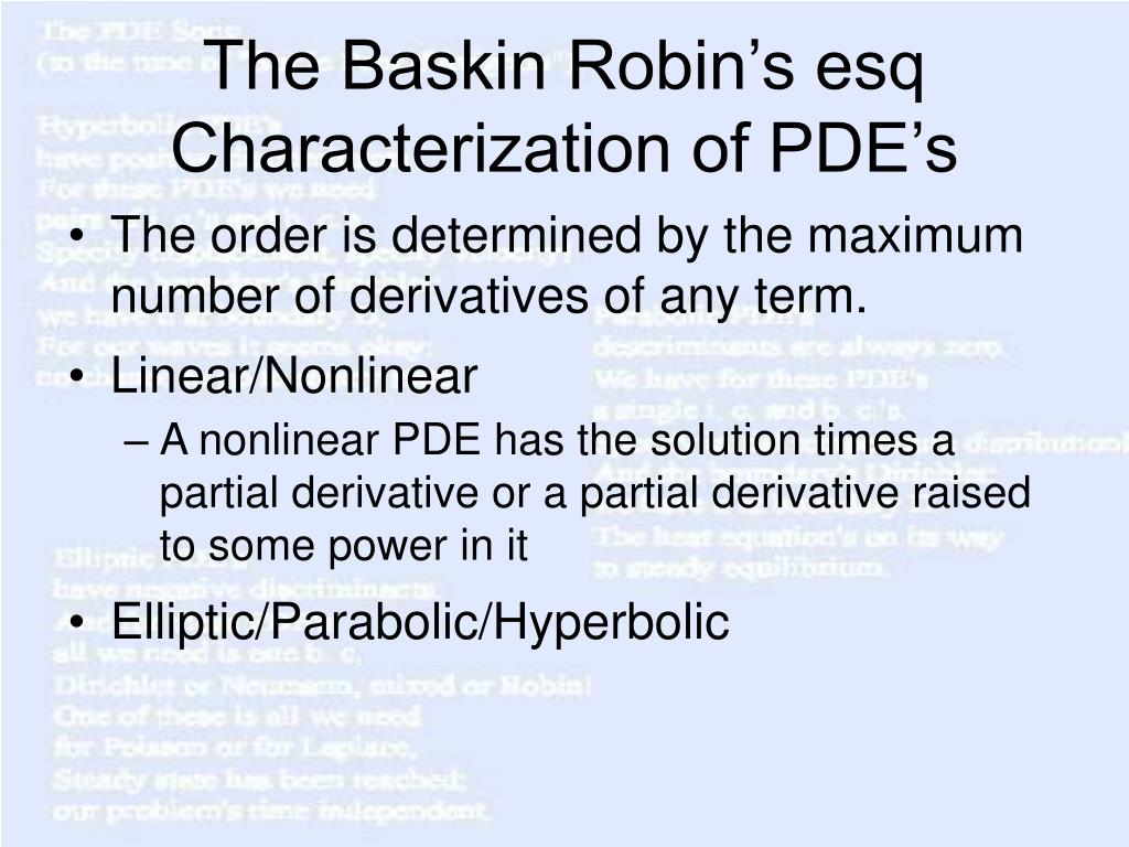 The Baskin Robin's esq Characterization of PDE's