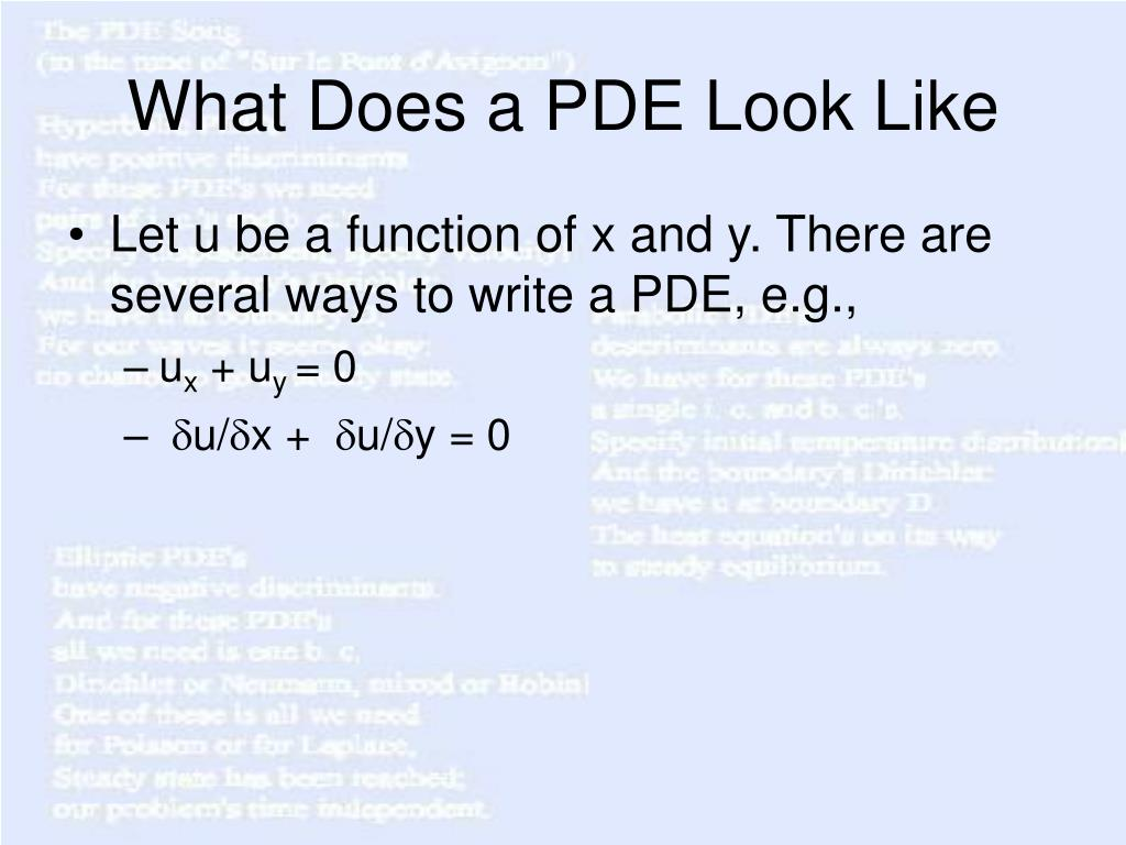 What Does a PDE Look Like
