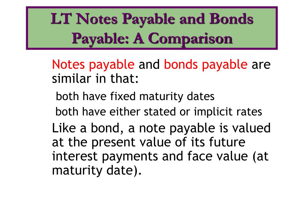 LT Notes Payable and Bonds Payable: A Comparison