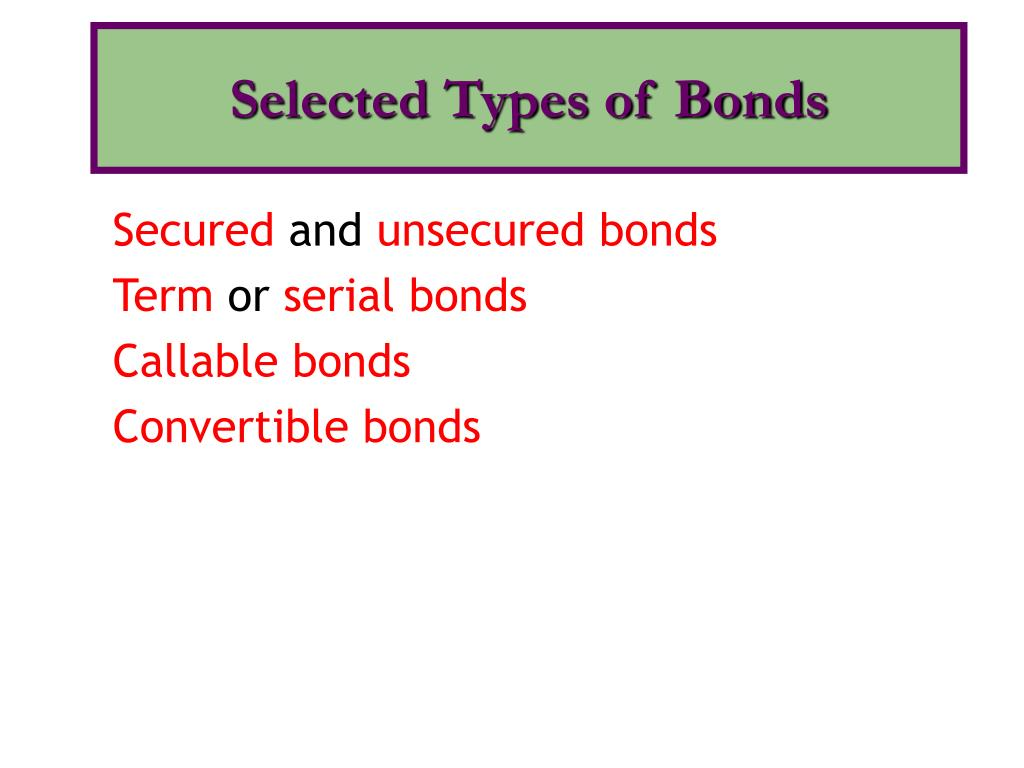 Selected Types of Bonds