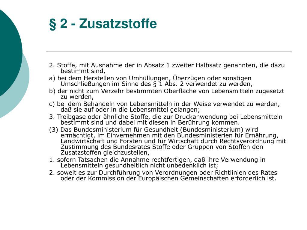 § 2 - Zusatzstoffe