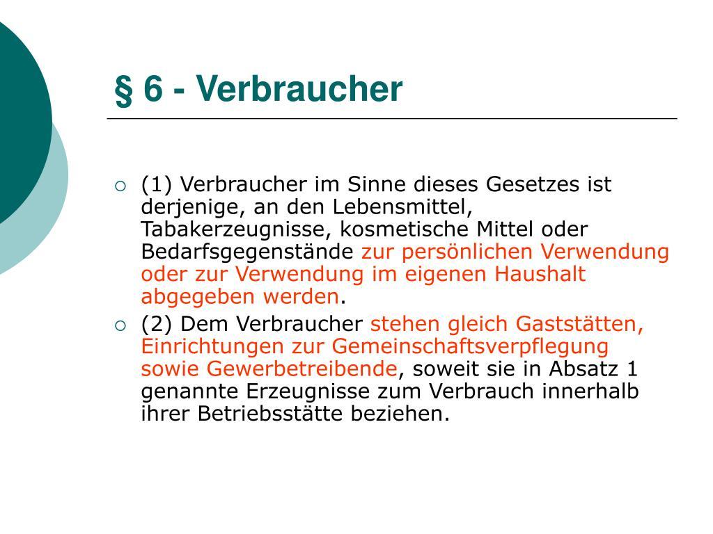 § 6 - Verbraucher