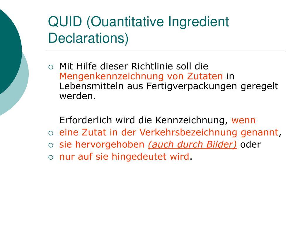 QUID (Ouantitative Ingredient Declarations)