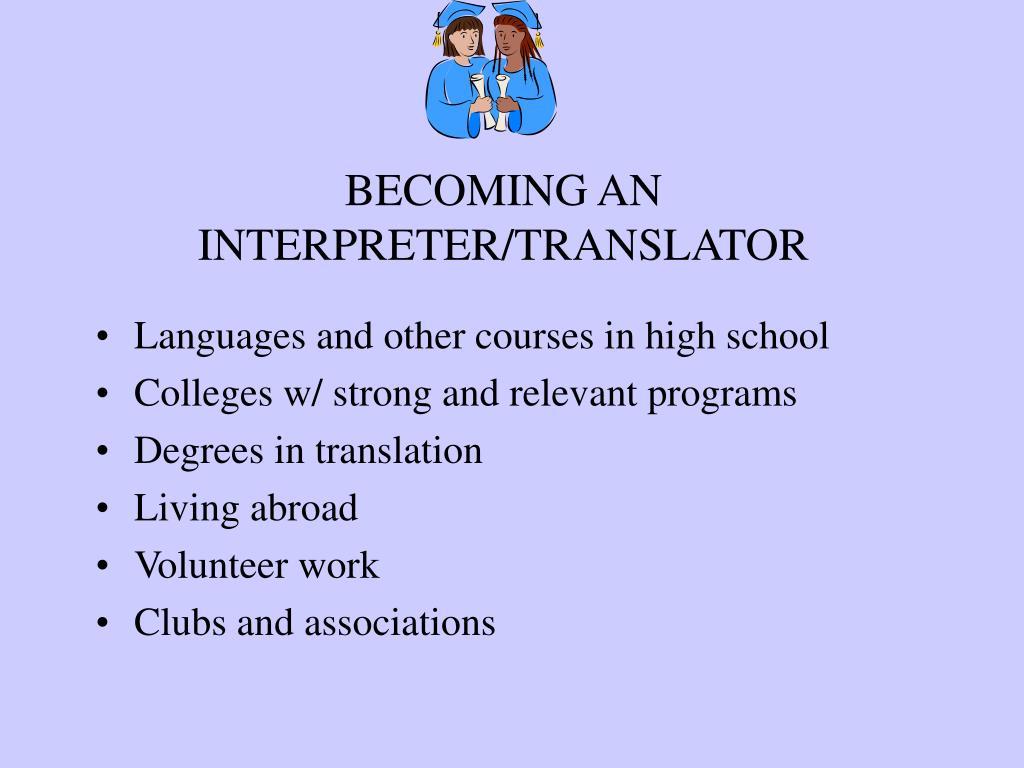 BECOMING AN INTERPRETER/TRANSLATOR