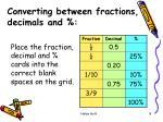 converting between fractions decimals and8