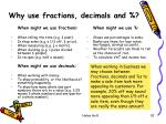 why use fractions decimals and